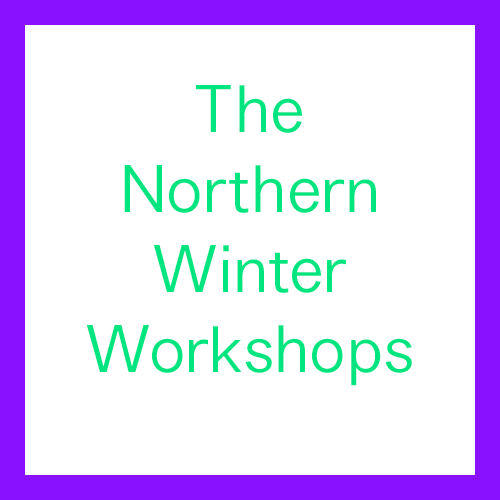 The Northern Winter Workshops
