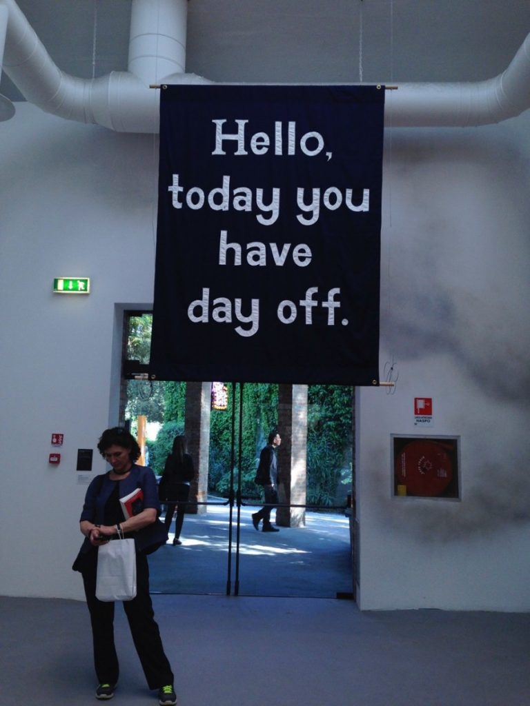 Jeremy Deller Today you have the day off (2015) Banner