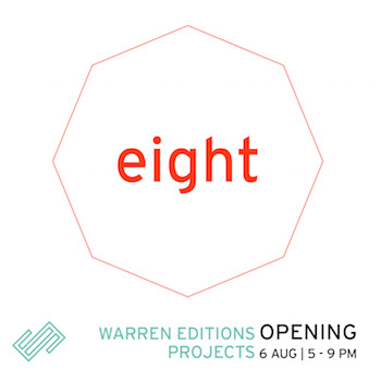 Warren Editions Projects: EIGHT