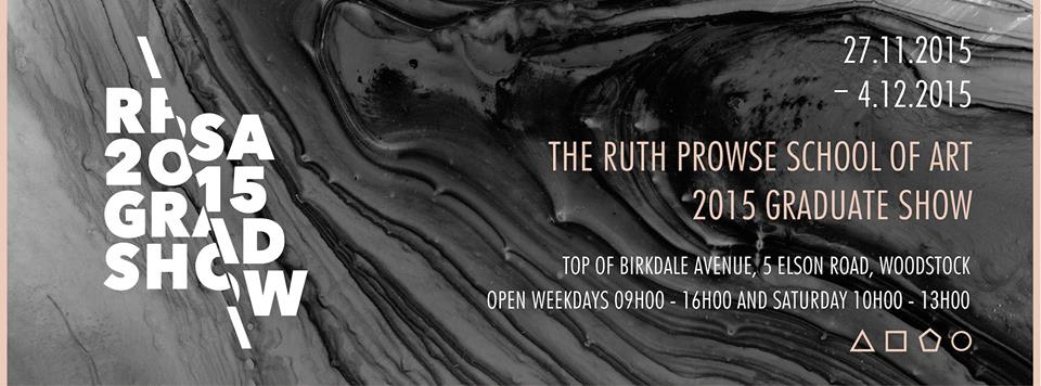 Ruth Prowse Graduate Exhibition 2015