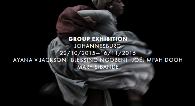 Group Exhibition: Ayana V. Jackson, Blessing Ngobeni, Joël Mpah Dooh, Mary Sibande