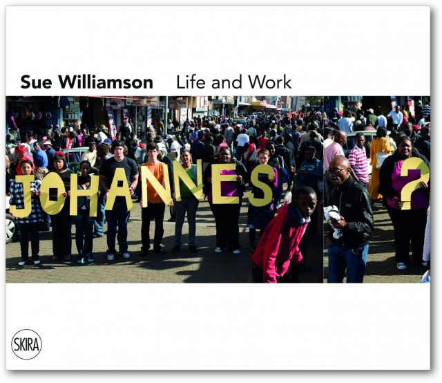 Sue Williamson: Life and Work, 2016, Book Cover